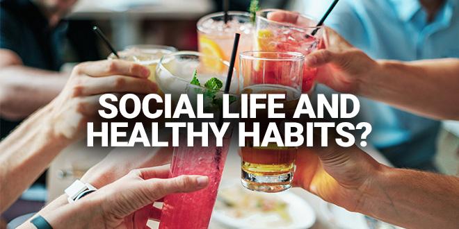 social life and healthy habits-zumub
