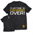 Dedicated T-shirt `Playtime is over´