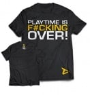 Dedicated T-shirt `Playtime is over'